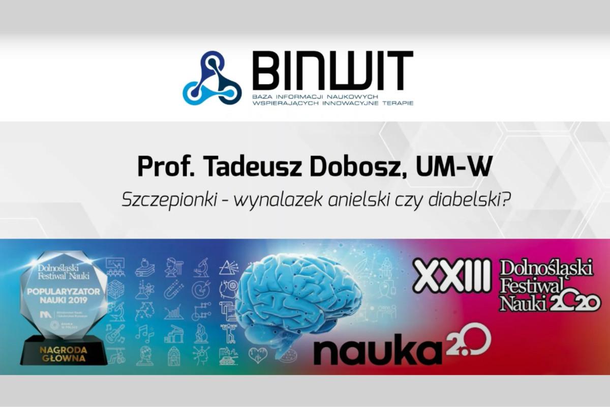 Szczepionki – wynalazek anielski czy diabelski? Prof. Tadeusz Dobosz z UM-W na DFN 2020
