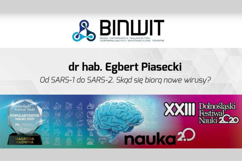 DFN2020 - Od SARS-1 do SARS-2. Skąd się biorą nowe wirusy?