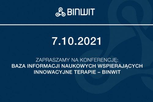 """Zapowiedź konferencji """"Baza Informacji Naukowych Wspierających Innowacyjne Terapie – BINWIT"""""""
